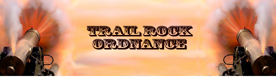 Trail Rock Ordnance